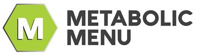 Metabolic Menu
